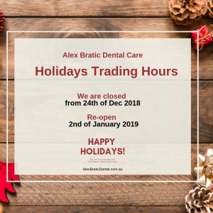 Alex Bratic Dental Care Holiday Opening Hours Banner